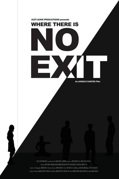 Where there is no exit.